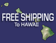 Always Free Shipping to Hawai'i